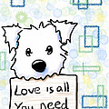Love Is All You Need Print by Kim Niles