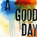 A Good Day- Abstract Painting  Print by Linda Woods