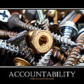 Accountability Inspirational Motivational Poster Art Poster by Christina Rollo