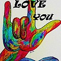 American Sign Language I LOVE YOU MORE Poster by Eloise Schneider