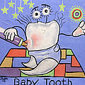 Baby Tooth Print by Anthony Falbo