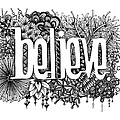 Believe Print by Christina Meeusen