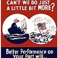 Better Performance On Your Part Will Turn The Tide Print by War Is Hell Store