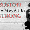 Boston Strong Poster by Greg Fortier