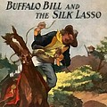 Buffalo Bill And The Silk Lasso Print by Dime Novel Collection