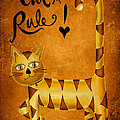 Cat's Rule Poster by Brenda Bryant