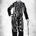 Charlie Chaplin Typography Poster Poster by Ayse Deniz