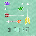 Do Your Best Print by Linda Woods