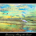 Dreaming Along the Coast -- Egret  Print by Betsy A  Cutler