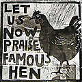 Famous Hen Poster by Erin Bell