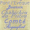 French Cheeses-1 Poster by Paulette B Wright