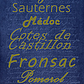 French Wines - 2 Champagne and Bordeaux Region Poster by Paulette B Wright