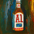 Full Flavored - A.1 Steak Sauce Poster by Patricia Awapara