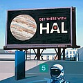 Get There With HAL Print by Scott Listfield