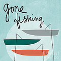 Gone Fishing Print by Linda Woods