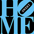 Home Sweet Home 20130713 Blue Black White Print by Wingsdomain Art and Photography