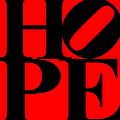 Hope 20130710 Black Red Poster by Wingsdomain Art and Photography