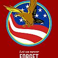 In Remembrance Patriots Day Retro Poster Poster by Aloysius Patrimonio