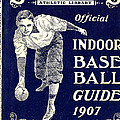 Indoor Base Ball Guide 1907 Poster by American Sports Publishing