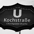 Kochstrasse U-bahn station sign checkpoint charlie Berlin Germany Poster by Joe Fox