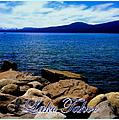 Lake Tahoe Magic Poster by Bobbee Rickard