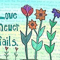 Love Never Fails Poster by Dana Sorrell