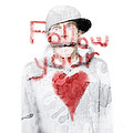Man With Pen And Follow Your Heart Message Print by Ryan Jorgensen
