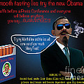 Obama Slims for Smooth Lying Print by Steven Love
