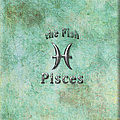 Pisces Feb 19 to March 20 Print by Fran Riley
