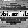 Potsdamer Platz Berlin U-bahn underground railway station name plate Germany Poster by Joe Fox
