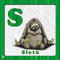 S for Sloth Poster by Jason Meents