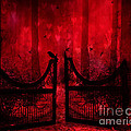 Surreal Fantasy Gothic Red Forest Crow On Gate Poster by Kathy Fornal