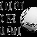 Take Me Out To The Ball Game - Baseball Season - Sports - B W 2 Print by Andee Design