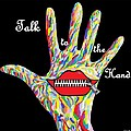 Talk to the Hand Poster by Eloise Schneider