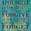 The First to Apologize Print by Debbie DeWitt