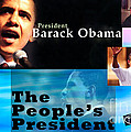 The People's President Still Print by Terry Wallace