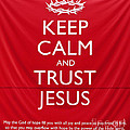 Trust Jesus 01 Print by Rick Piper Photography