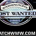 Washington's Most Wanted Print by Roger Reeves  and Terrie Heslop