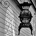 Wood Stoves Sold Here Poster by Christine Till