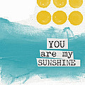 You Are My Sunshine- abstract mod art Print by Linda Woods