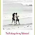 You'll Always Be My Valentine Poster by Susanne Van Hulst