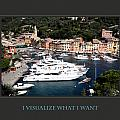 I Visualize What I Want Poster by Donna Corless