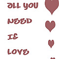 All you Need is Love - Plum Poster by Nomad Art And  Design
