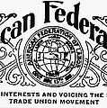 AMERICAN FEDERATIONIST Poster by Granger