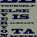 Be Yourself Print by Nomad Art And  Design