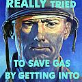 Gas Conservation Poster by War Is Hell Store