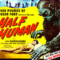 Half Human, Aka Half Human The Story Of Poster by Everett