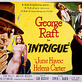 Intrigue, George Raft, June Havoc Poster by Everett