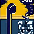 No Enemy Sub Will Dare Lift Its Eye Print by War Is Hell Store