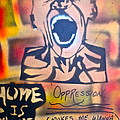 Oppression Makes me wanna Holler Print by TONY B CONSCIOUS